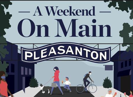 A Weekend on Main Pleasanton